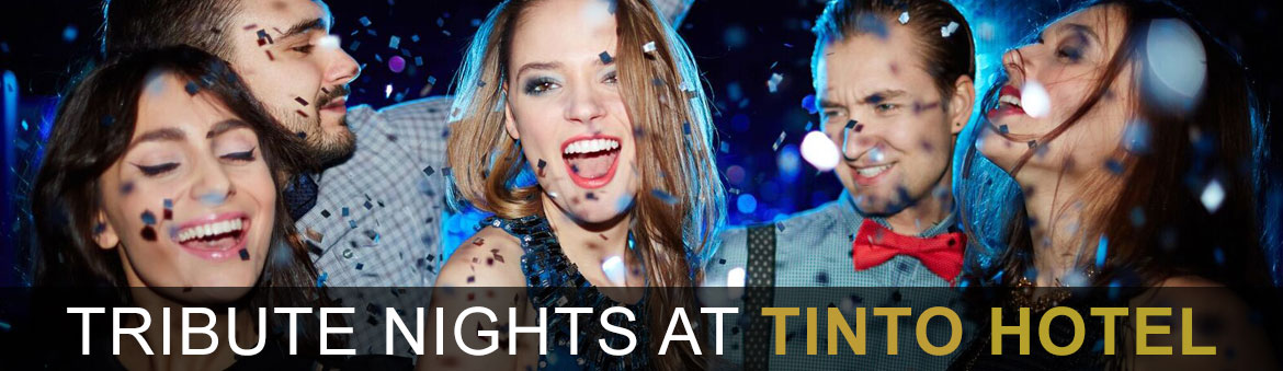 Tribute Nights at Tinto Hotel